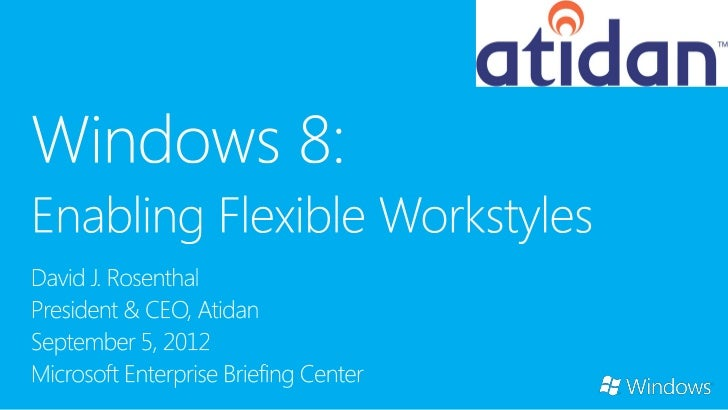 Enabling flexible workstylesDevices and Experiences        Enterprise-Grade SolutionsPeople Love                    Organi...