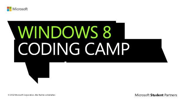 © 2012 Microsoft Corporation. Alle Rechte vorbehalten.   Microsoft Student Partners