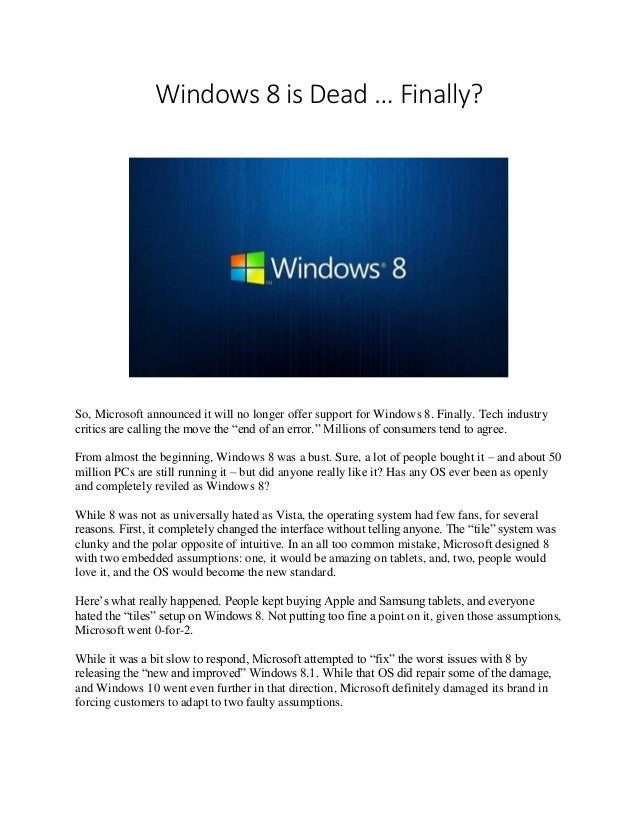 Windows 8 finally over windows 8 is dead finally so microsoft announced it will no longer offer sciox Image collections