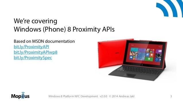 Windows 8 Platform NFC Development Slide 3