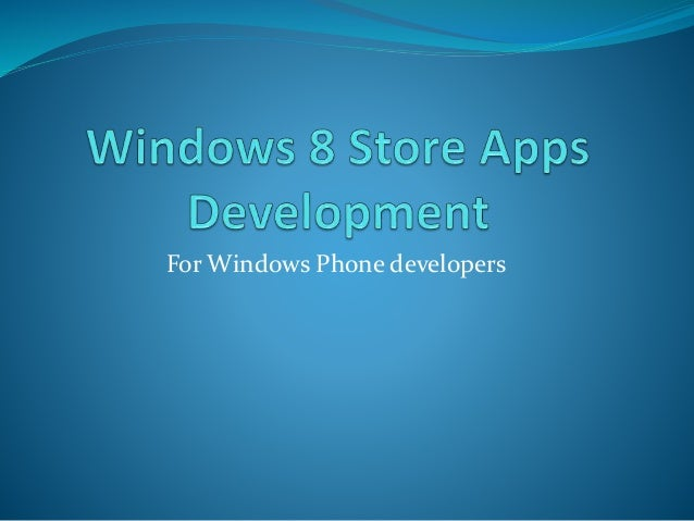 For Windows Phone developers