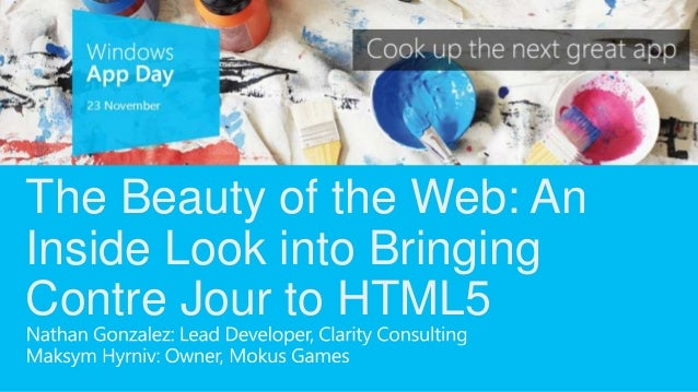 The Beauty of the Web: AnInside Look into BringingContre Jour to HTML5
