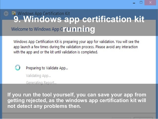 The 10 Simple Steps for Windows App Store Certification Tips