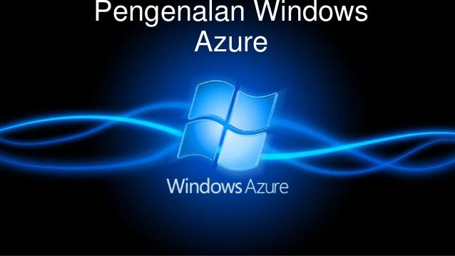 Pengenalan Windows Azure