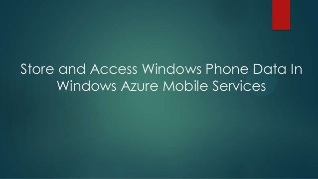 Store and Access Windows Phone Data In Windows Azure Mobile Services