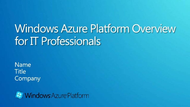 Windows Azure is:• Windows Azure™ is a cloud services operating system that serves as the  development, service hosting an...