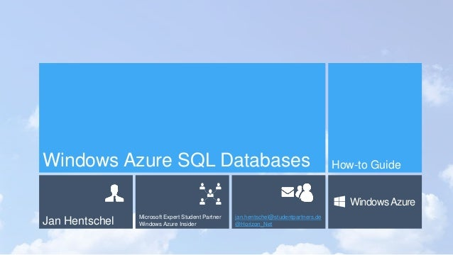Windows Azure SQL Databases                                                           How-to Guide                        ...