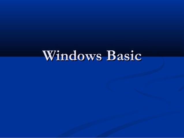 Windows BasicWindows Basic