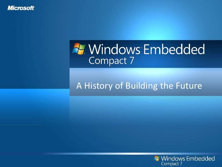 Microsoft Windows Embedded CE - Windows Embedded Compact
