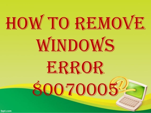 Windows error 80070005