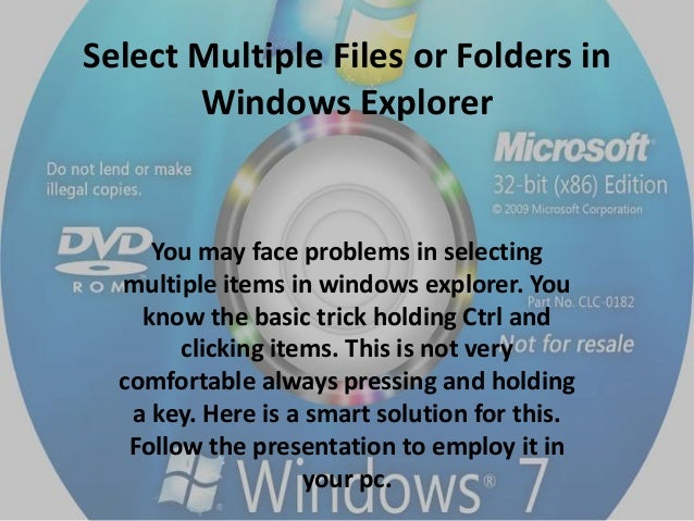 Select Multiple Files or Folders in Windows Explorer  You may face problems in selecting multiple items in windows explore...
