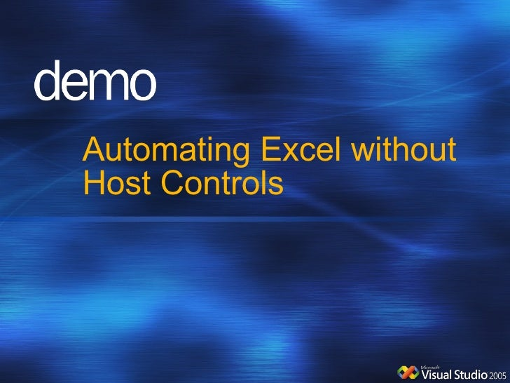 Automating Excel without Host Controls