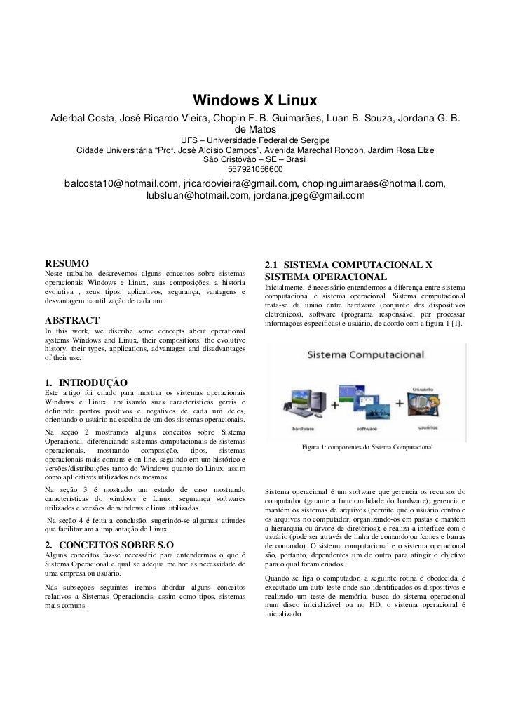 Windows X Linux  Aderbal Costa, José Ricardo Vieira, Chopin F. B. Guimarães, Luan B. Souza, Jordana G. B.                 ...