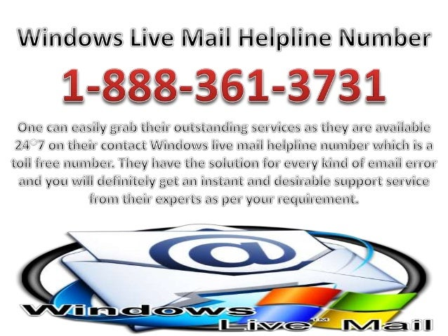 1-888-361-3731 Windows Live Mail Customer Service Toll ...