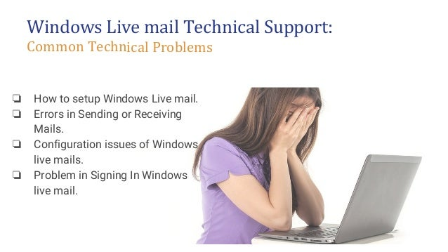 windows livemail tech support live mail customer support 24 x 7