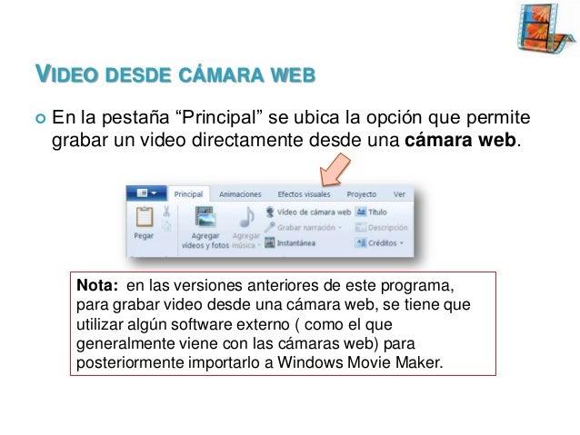 """VIDEO DESDE CÁMARA WEB   En la pestaña """"Principal"""" se ubica la opción que permite grabar un video directamente desde una ..."""