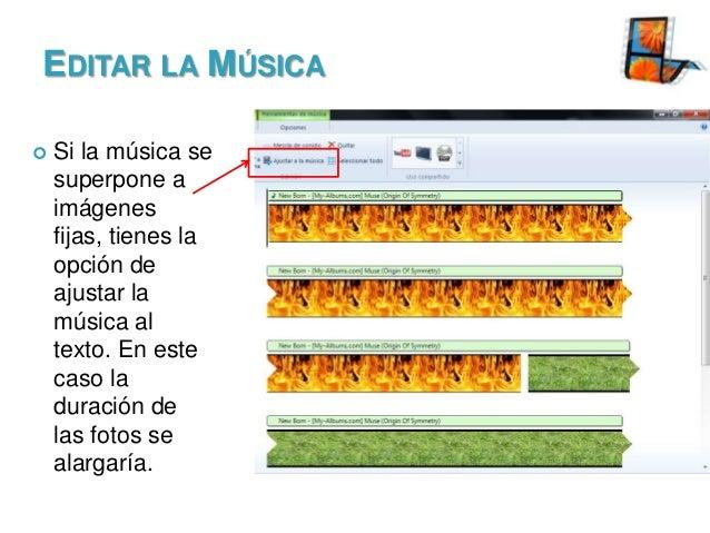 EDITAR LA MÚSICA   Si la música se superpone a imágenes fijas, tienes la opción de ajustar la música al texto. En este ca...