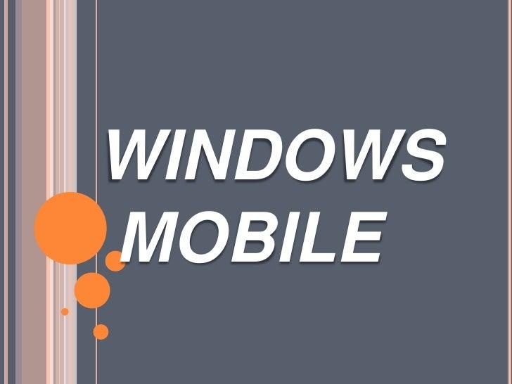 WINDOWS MOBILE<br />