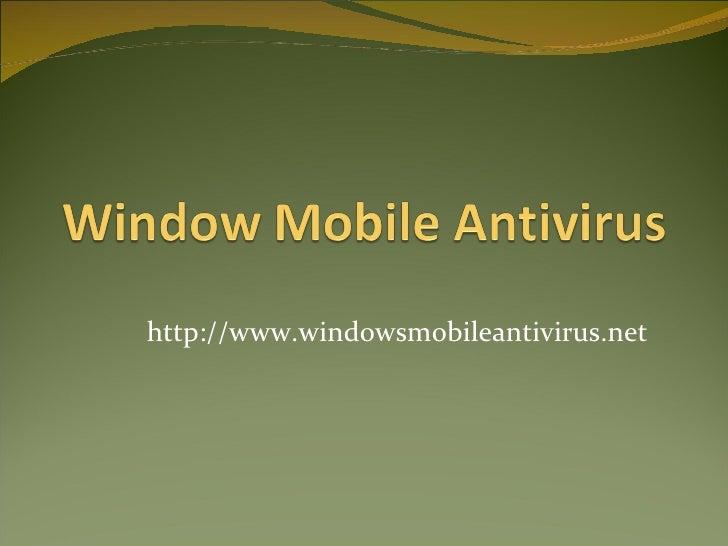 http://www.windowsmobileantivirus.net