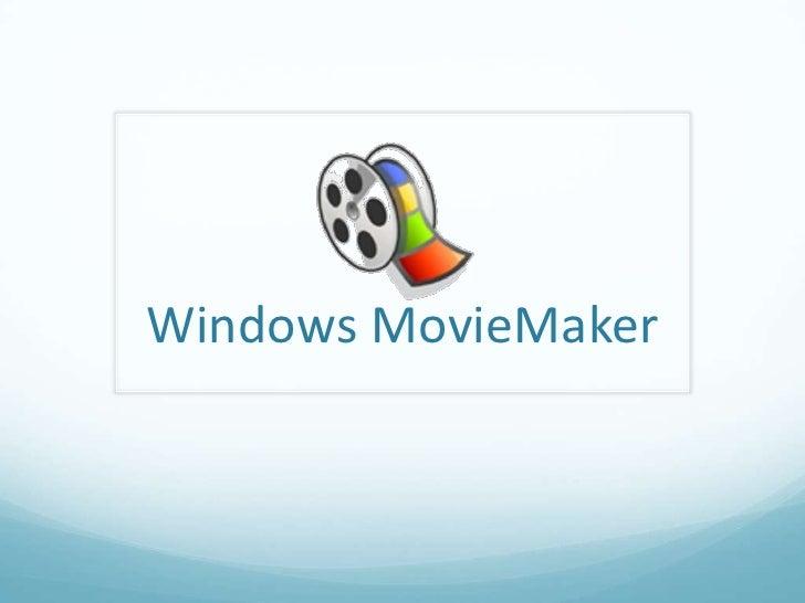 Windows MovieMaker<br />