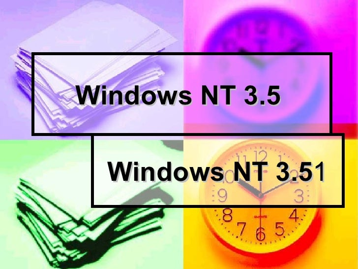 Windows NT 3.5   Windows NT 3.5 1