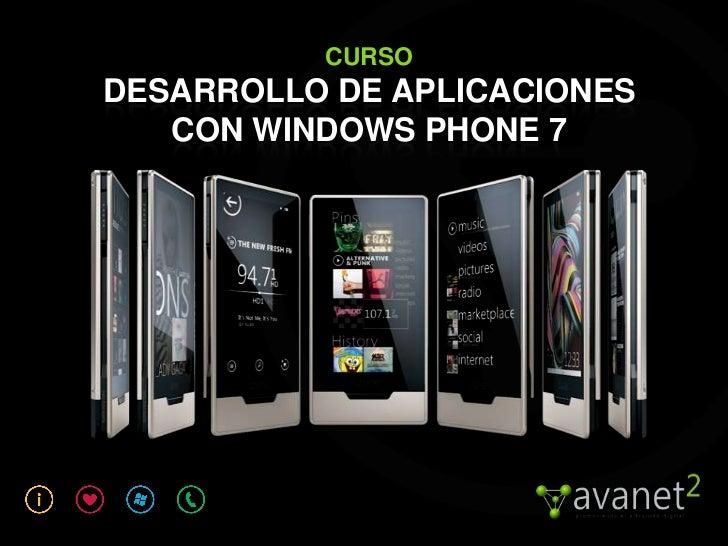 CURSODESARROLLO DE APLICACIONES   CON WINDOWS PHONE 7