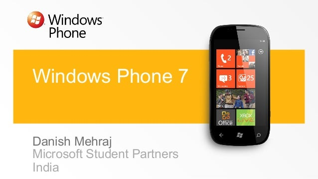 Windows Phone 7 Danish Mehraj Microsoft Student Partners India