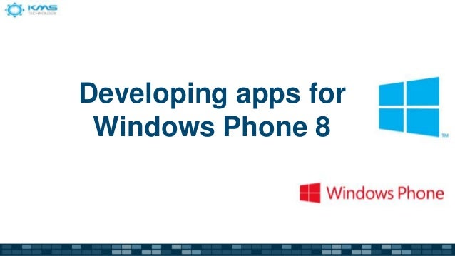 Developing apps for Windows Phone 8