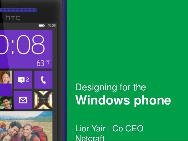 Designing for theWindows phoneLior Yair | Co CEO