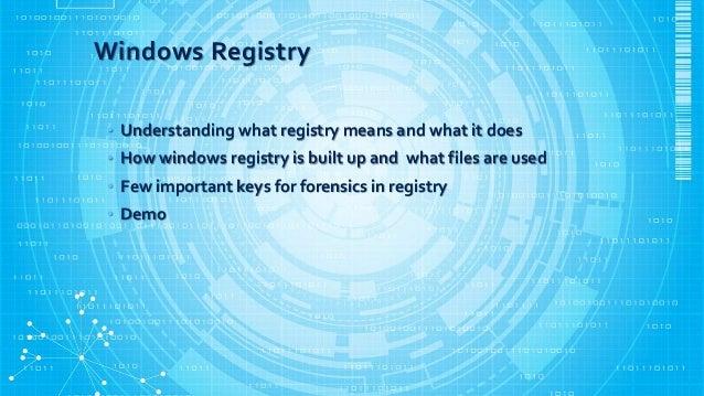 Windows registry forensics Slide 2