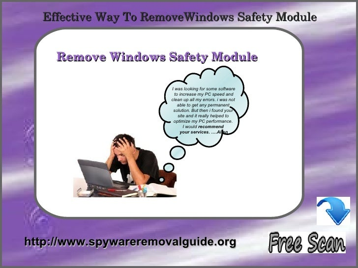 Effective Way To RemoveWindows Safety Module            How To Remove     Remove Windows Safety Module                    ...