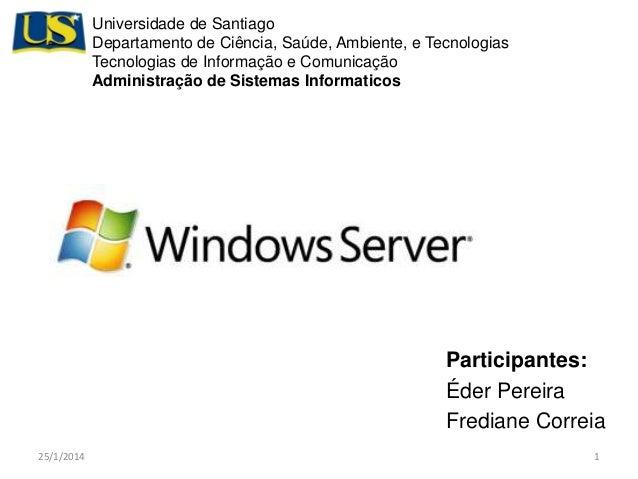 Universidade de Santiago Departamento de Ciência, Saúde, Ambiente, e Tecnologias Tecnologias de Informação e Comunicação A...
