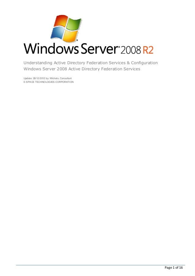 Understanding Active Directory Federation Services & ConfigurationWindows Server 2008 Active Directory Federation Services...