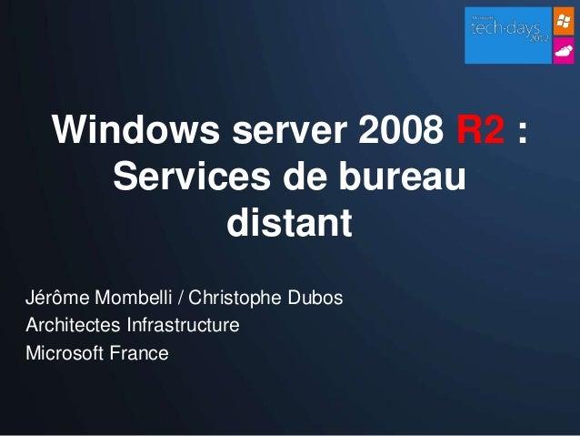 windows server 2008 r2 services de bureau distant. Black Bedroom Furniture Sets. Home Design Ideas