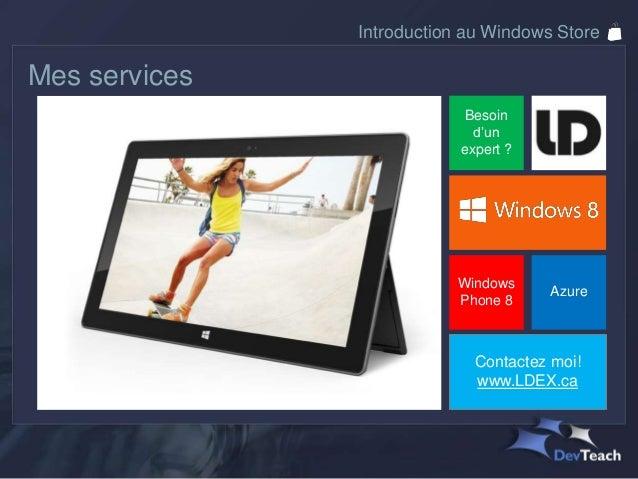 Introduction au Windows Store Slide 2