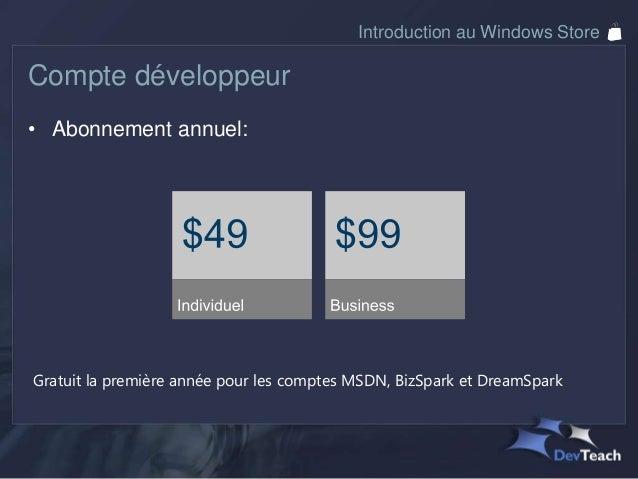 Introduction au Windows StoreWACK• Windows App Certification Kit• Vient avec le SDK pour Windows 8• Permet de rouler des t...