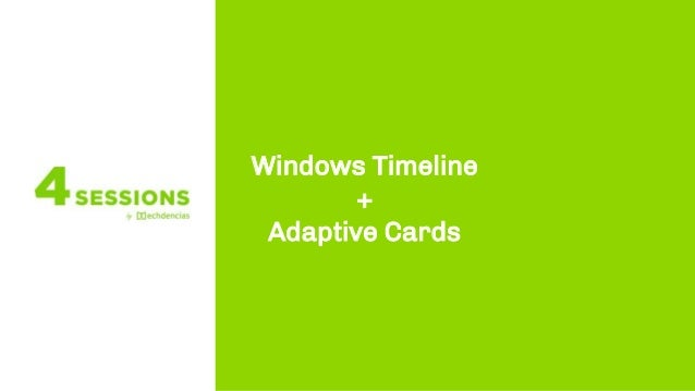 Windows Timeline + Adaptive Cards