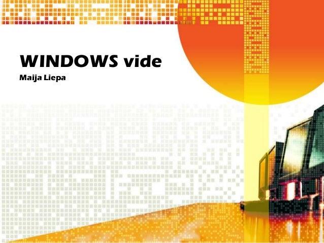 WINDOWS videMaija Liepa