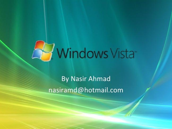 By Nasir Ahmad [email_address]