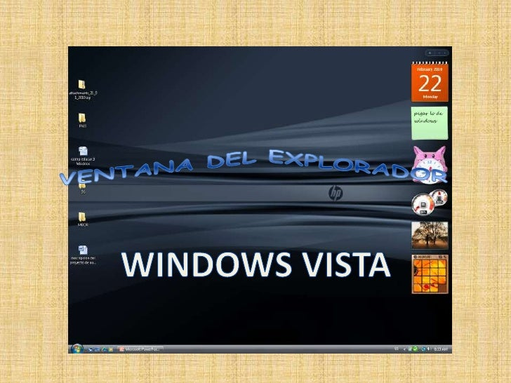 VENTANA DEL EXPLORADOR<br />WINDOWS VISTA<br />