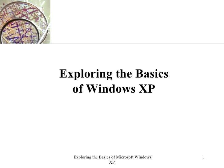 Exploring the Basics of Windows XP
