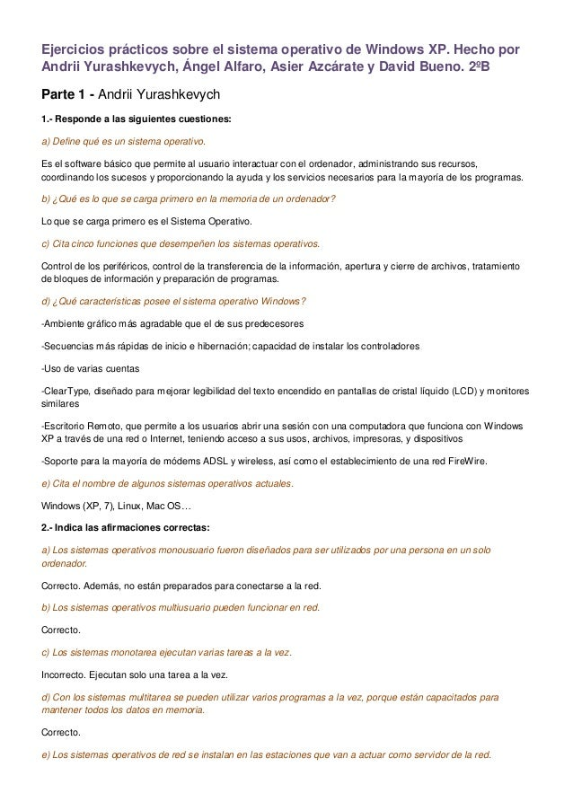 Ejercicios prácticos sobre el sistema operativo de Windows XP. Hecho porAndrii Yurashkevych, Ángel Alfaro, Asier Azcárate ...