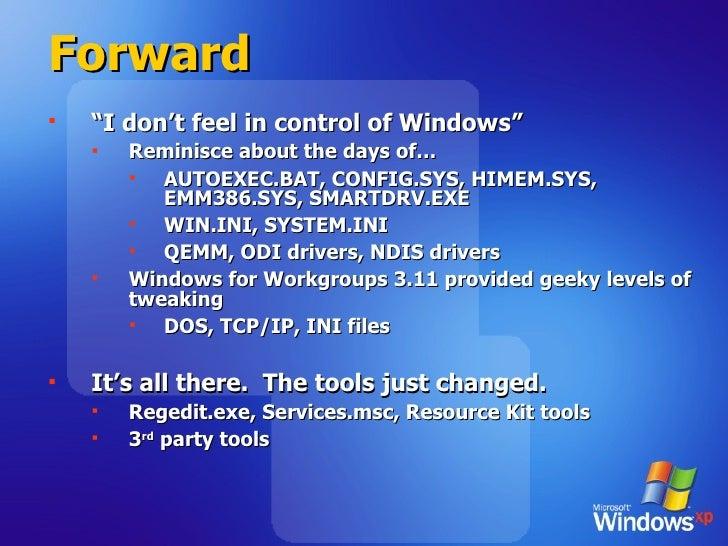 "Forward <ul><li>"" I don't feel in control of Windows"" </li></ul><ul><ul><li>Reminisce about the days of… </li></ul></ul><u..."