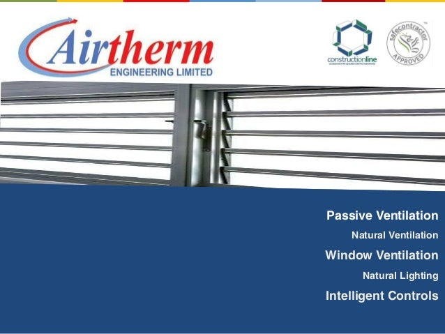 Passive Ventilation Natural Ventilation Window Ventilation Natural Lighting Intelligent Controls
