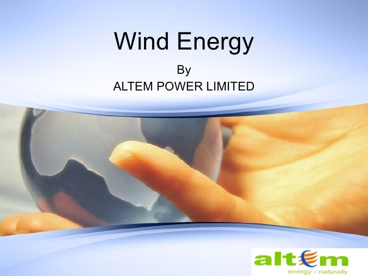 Wind Energy By ALTEM POWER LIMITED