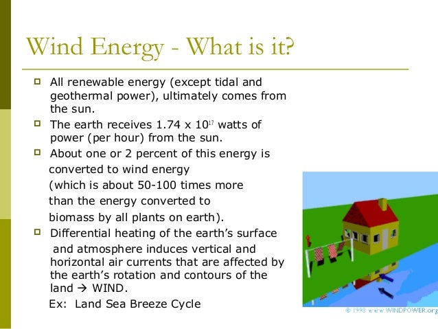 wind energy outline presentation Together with the rapid growth of the world population, the limited ability to supply of non-renewable leads to energy demand on a rise.