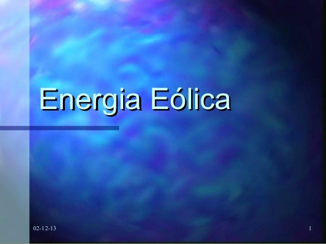 Energia Eólica  02-12-13  1
