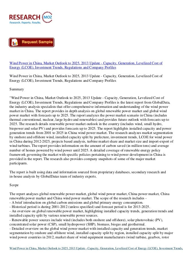 Wind Power in China, Market Outlook to 2025, 2013 Update - Capacity, Generation, Levelized Cost of Energy (LCOE), Investme...