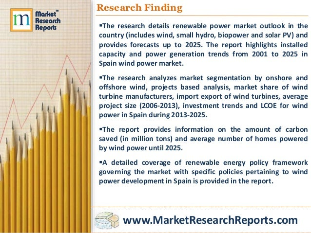 global wind market forecast to 2014 The global wind services market is expected to be worth $25 billion by 2025, up from $9 billion in 2016, driven by an ageing installed base in europe and north america and substantial new capacity additions in asia-pacific.