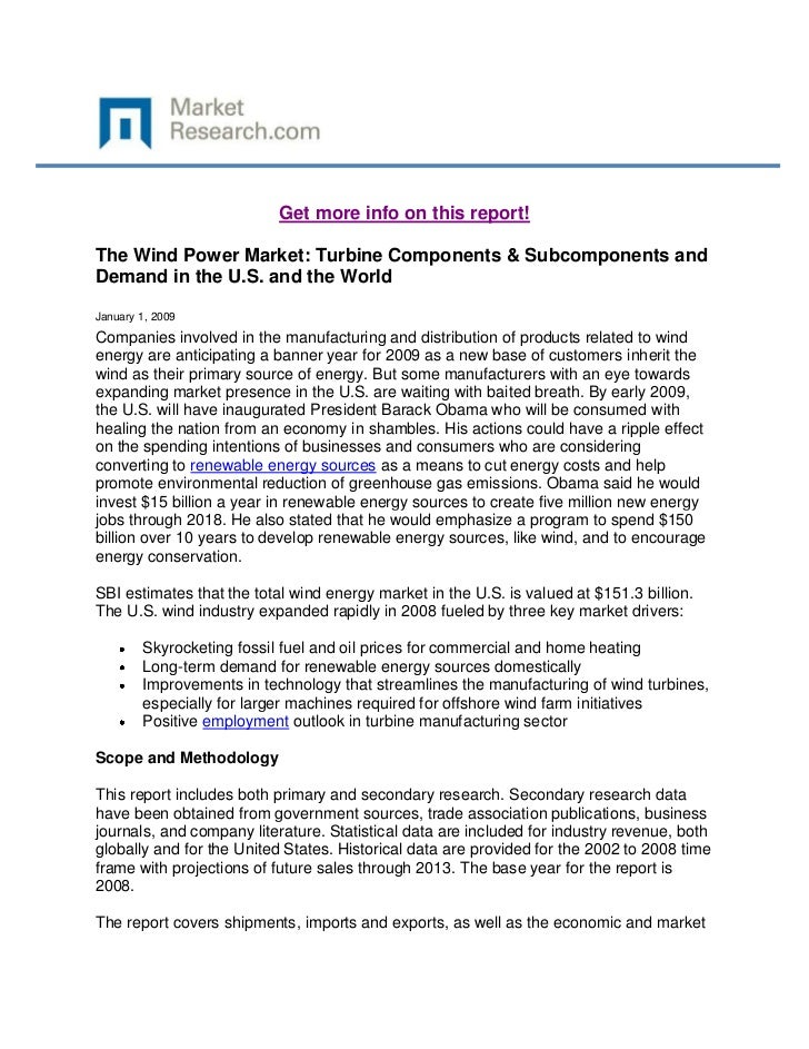Get more info on this report!The Wind Power Market: Turbine Components & Subcomponents andDemand in the U.S. and the World...